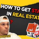 How To Get Started In Real Estate - You Ask, We Answer :)