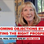 How to Overcome Objections by Targeting the Right Prospects | Commercial Real Estate Tips