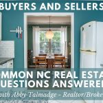 NC Real Estate: Common Home Buying/Selling Questions Answered
