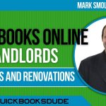 QuickBooks Online Landlords Property Renovations For Flipping Houses