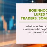 Robinhood Has Lured Young Traders, Sometimes With Can Be Fun For Anyone