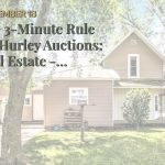 The 3-Minute Rule for Hurley Auctions: Real Estate - Commercial Property Auction