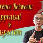 The difference of Appraisal and Inspection in Buying a House || Real Estate || Remax