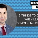 Top 3 Things To Consider When Leasing Commercial Real Estate