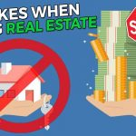 Top 5 Mistakes When Buying Real Estate 2020