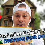 Wholesale Case Study - $13,000 Profit -  Driving For Dollars With Deal Machine App!