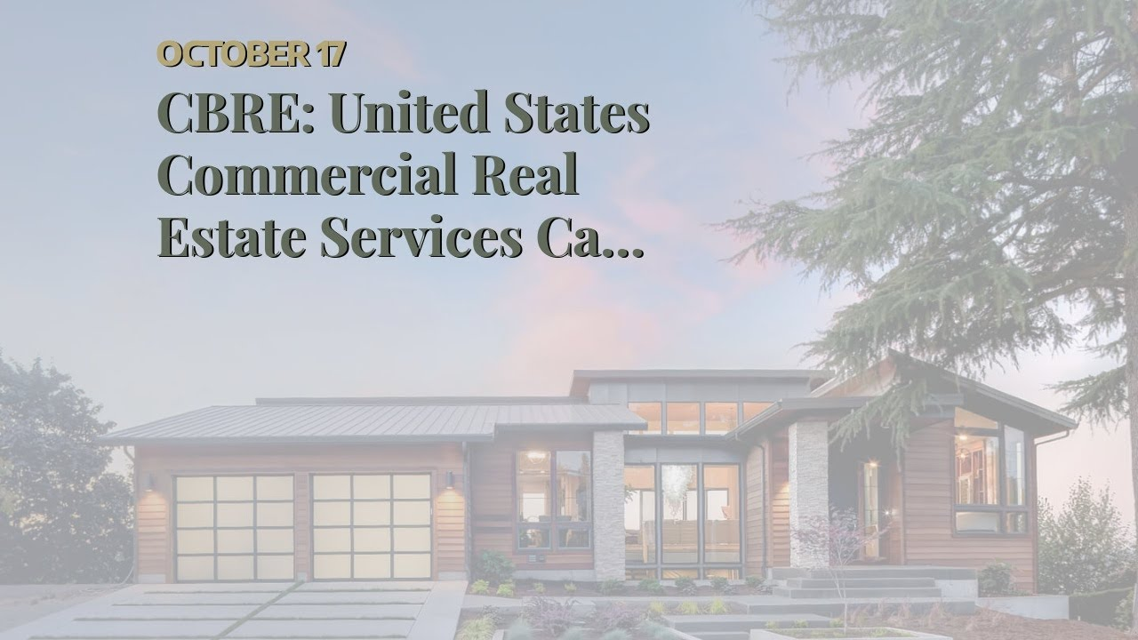 CBRE: United States Commercial Real Estate Services Can Be Fun For Everyone