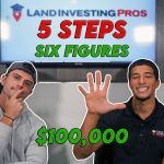 5 STEPS TO EARN $100,000 FLIPPING LAND IN 1 YEAR