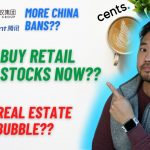 Buy Retail Stocks? | Housing Bubble? | Ant Group, Tencent?