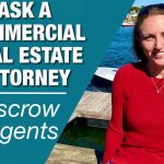 Escrow Agents in commercial real estate