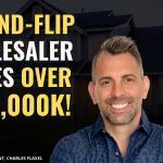 Fix-And-Flip Wholesaler Earns 6-Figures From Radio Deals l Wholesaling Case Study - Charles Flaxel
