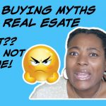 HOME BUYING MYTHS IN REAL ESTATE|| LIES VS FACTS