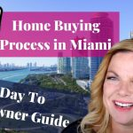 Home Buying Process in Miami - 90 Day To Homeowner Guide
