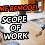 How to Create a Construction Scope of Work - Home Remodel SOW - House Flipping for Beginners