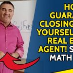 How to GUARANTEE Closings For Yourself As A Real Estate Agent! 🏠💰✅