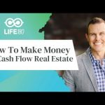 How to make money with cash flow real estate