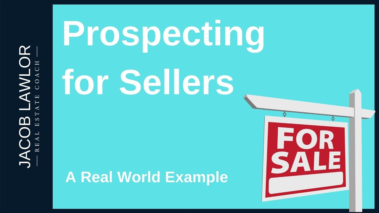 How to prospect for Sellers [Real World Example]