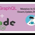 How to use Mutation in GraphQL | How to made Mutation for Post , Put  and Delete |   Hindi/Urdu