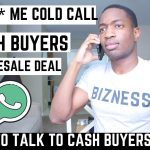 LISTEN To Me Cold Calling Cash Buyers For a New Wholesale Real Estate Deal