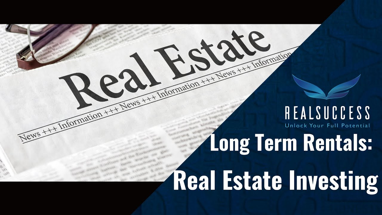Long Term Rentals Strategy For Real Estate Investing