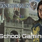 Old School Gaming - Stronghold 2