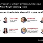 Panel-Commercial real estate: When will it bounce back? | CII Realty & Infrastructure Conclave
