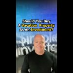 Should You Buy A Vacation Property As A Real Estate Investment?