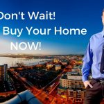 The Number 1 Reason Why You Should Not Wait To Buy Or Sell Your Home - San Diego Real Estate Agent