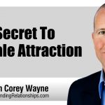 The Secret To Female Attraction