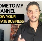WELCOME TO MY CHANNEL | GROW YOUR REAL ESTATE BUSINESS