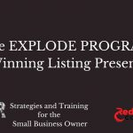 The EXPLODE Program for Real Estate Agents   The Winning Listing Presentation