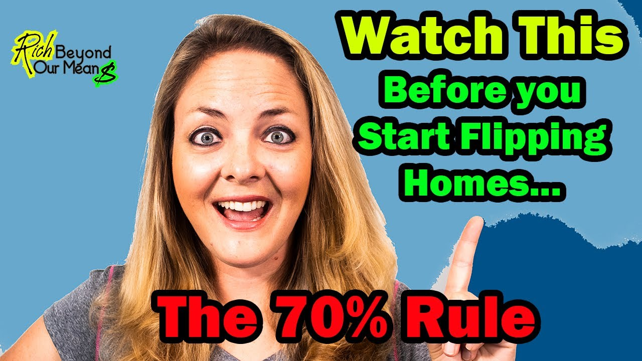 Flipping Houses   The 70% Rule For Real Estate Investing
