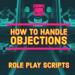 Handling Objections Role Play