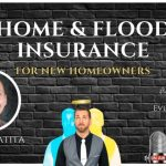 Home and Flood Insurance For Home Buyers | The Real Authorities Show