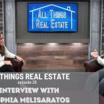 Interview w/Sophia Melisaratos  |  All Things Real Estate  E28