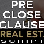 "Prince Edward Island Real Estate Unscripted | The ""PRE CLOSE"" Clause 