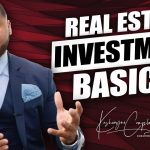 Real Estate Investment BASICS