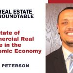Steve Peterson: The State of Commercial Real Estate in the Pandemic Economy
