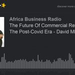 The Future Of Commercial Real Estate In The Post-Covid Era - David Mbah