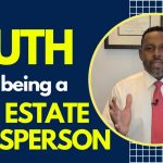 The TRUTH about being a Real Estate Salesperson Two SECRETS you Must Have