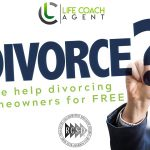 We Help Divorcing Home Owners / Life Coach Agents / Why We Do What We Do