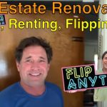 Fixing and Flipping Real Estate Investment Renovations |  Tom FlipAnythingUSA