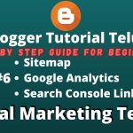 Google Blogger Telugu Guide || #6 Video Tutorial Telugu | Sitemap, Analytics, Search Console Linkup