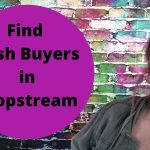 How to Find Cash Buyers for Real Estate in PropStream