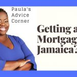 JAMAICAN REAL ESTATE QUESTIONS & ANSWER: Can You Get a Mortgage In Jamaica, If You Live Overseas?