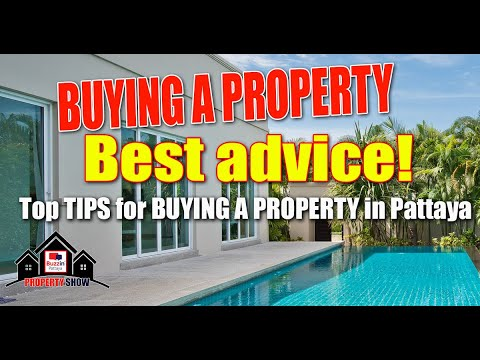 Pattaya Property - BEST ADVICE - Things you must know when buying a property in Pattaya