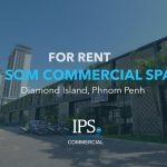 Property Code 8899 | Commercial Space For Rent - Diamond Island, Phnom Penh | IPS Commercial