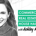 REI049: Commercial Real Estate House Hacking with Ashley Kehr