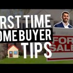 Tips For First Time Home Buyers | Real Estate Tips