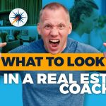 What To Look For In A Real Estate Coach?